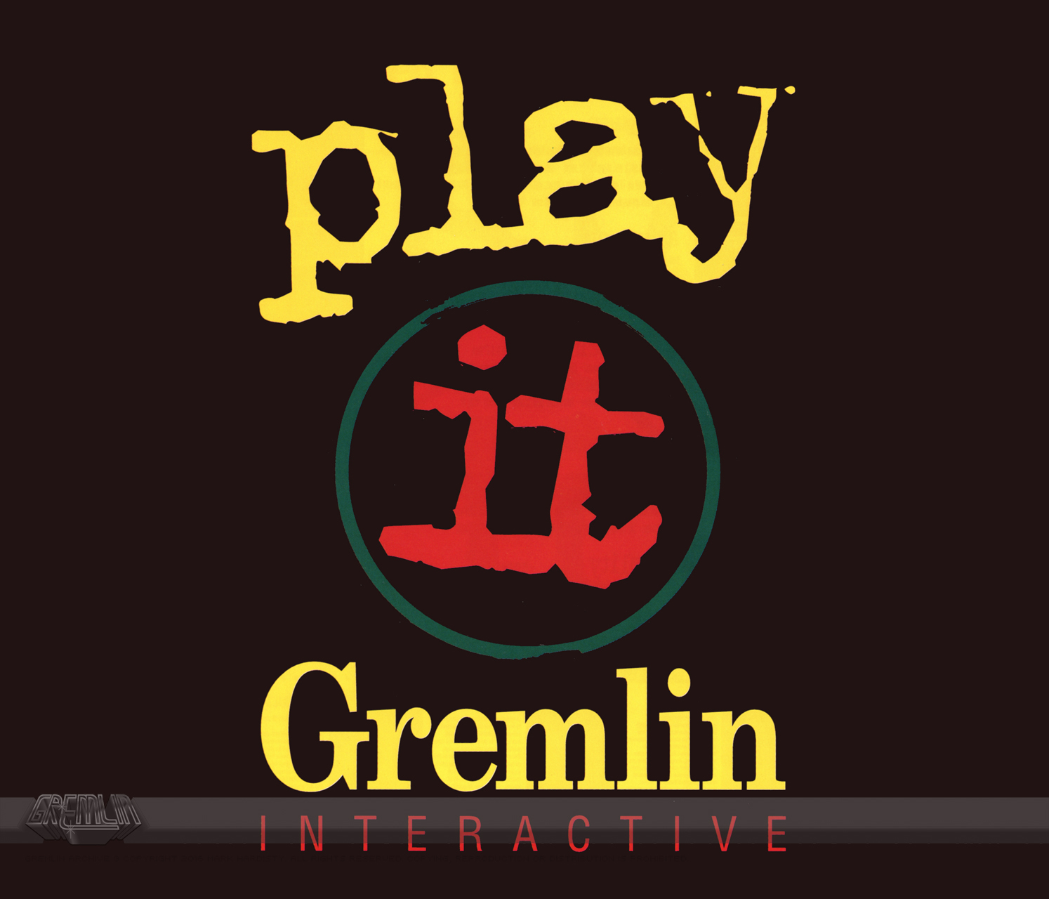 Gremlin – Play It Slogan