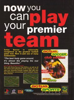 Now You Can Play Your Premier Team (Actua Soccer Club Edition Advert)